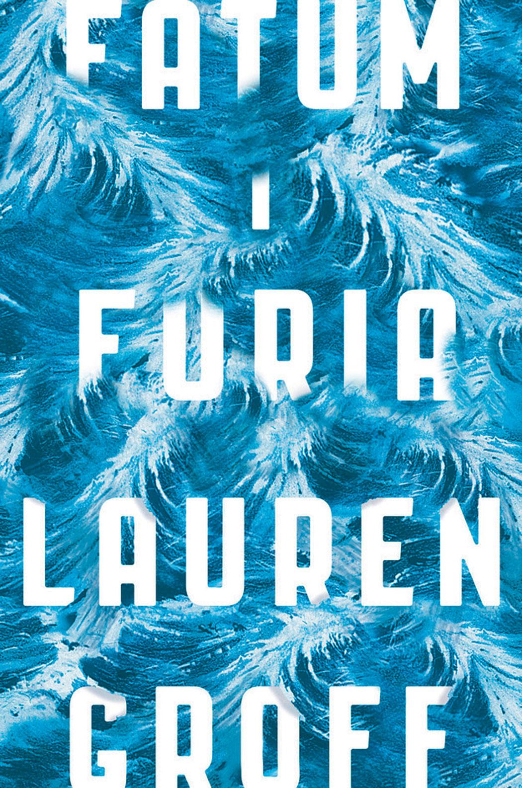 """Fatum i furię"" Lauren Groff"