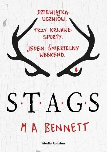 """""""S.T.A.G.S"""" M.A. Bennett"""